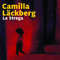 La strega - 10. I delitti di Fjällbacka - Camilla Läckberg