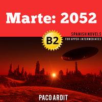 Marte: 2052 - Paco Ardit
