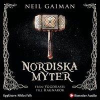 Nordiska myter : från Yggdrasil till Ragnarök - Neil Gaiman