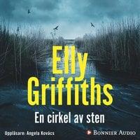 En cirkel av sten - Elly Griffiths