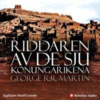 Riddaren av de sju konungarikena - George R.R. Martin