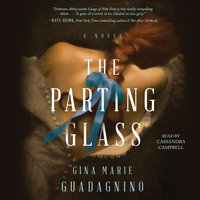 The Parting Glass - Gina Marie Guadagnino