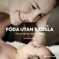Föda utan rädsla - Susanna Heli