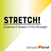 Stretch! - Graeme K. Deans