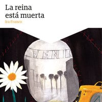 La reina está muerta - Ira Franco
