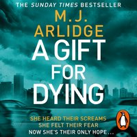 A Gift for Dying - M.J. Arlidge