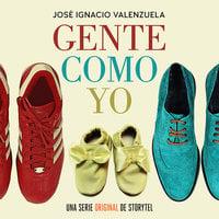 Gente como yo - T01E01 - José I. Valenzuela, Chascas