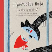 Caperucita Roja - Gabriela Mistral