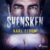 Svensken - Karl Eidem