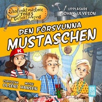 Den försvunna mustaschen - Micke Hansen, Christina Olséni