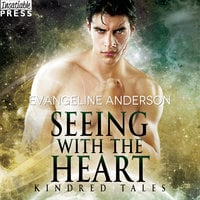 Seeing with the Heart - Evangeline Anderson