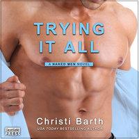 Trying It All - Christi Barth