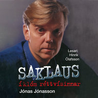 Saklaus í klóm réttvísinnar - Jonas Jonasson, Magnús Leópoldsson