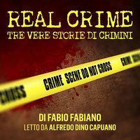Real Crime - Fabio Fabiano