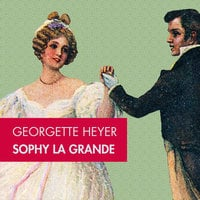 Sophy la grande - Georgette Hayer