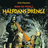 Halfdans drenge - Orla Klausen