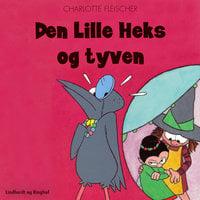 Den lille heks og tyven - Charlotte Fleischer