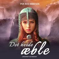 Det hvide æble - Per Riis Ebbesen