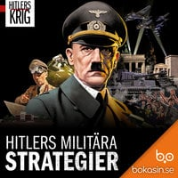 Hitlers militära strategier - Bokasin