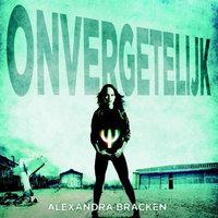 Onvergetelijk - Alexandra Bracken