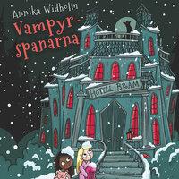 Spanarna 5: Vampyrspanarna - Annika Widholm