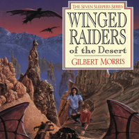 Winged Raiders of the Desert - Gilbert Morris