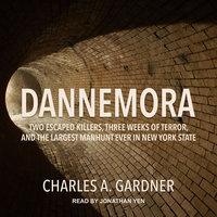 Dannemora - Charles A. Gardner