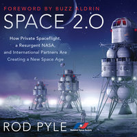 Space 2.0 - Rod Pyle