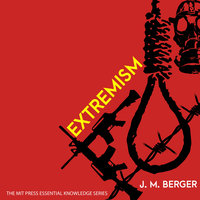 Extremism - J.M. Berger