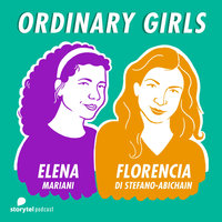 Ordinary Girls vs Ordinary Boys\10 - Ordinary Girls - Florencia Di Stefano-Abichain,Elena Mariani