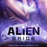 Alien Bride - Tracy Lauren