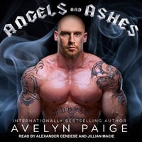 Angels and Ashes - Avelyn Paige