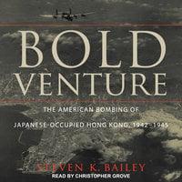 Bold Venture - Steven K. Bailey