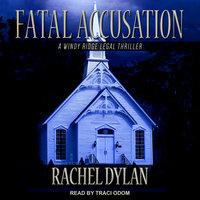Fatal Accusation - Rachel Dylan