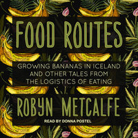 Food Routes - Robyn S. Metcalf