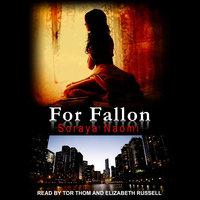 For Fallon - Soraya Naomi