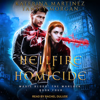 Hellfire and Homicide - Katerina Martinez, Tansey Morgan
