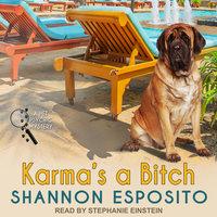 Karma's a Bitch - Shannon Esposito