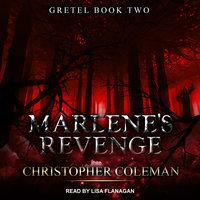 Marlene's Revenge - Christopher Coleman