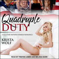 Quadruple Duty - Krista Wolf