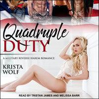 Quadruple Duty - Krista Wolf
