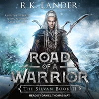 Road of a Warrior - R.K. Lander