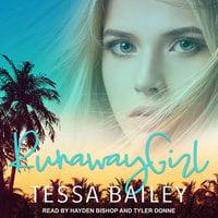 Runaway Girl - Tessa Bailey