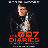 The 007 Diaries - Roger Moore