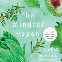 The Mindful Vegan - Lani Muelrath