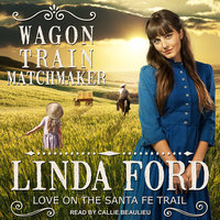 Wagon Train Matchmaker - Linda Ford