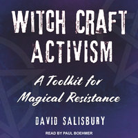 Witchcraft Activism - David Salisbury