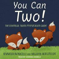 You Can Two! - Jennifer Bonicelli, Meghan Hertzfeldt