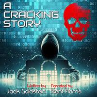 A Cracking Story - Jack Goldstein
