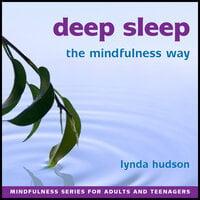 Deep Sleep - The Mindfulness Way - Lynda Hudson